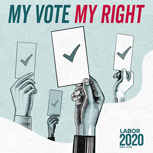 My Vote My Right Labor 2020